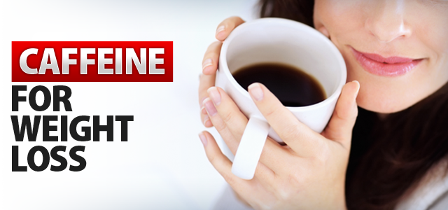 Effects of Caffeine for Weight Loss - ProgressiveHealth.com