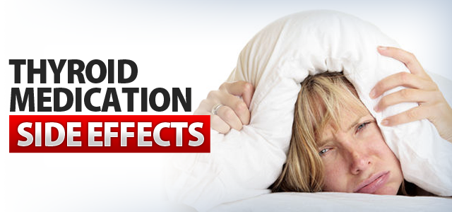 Thyroid Medication Side Effects