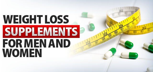 Weight Loss Supplements for Women and Men